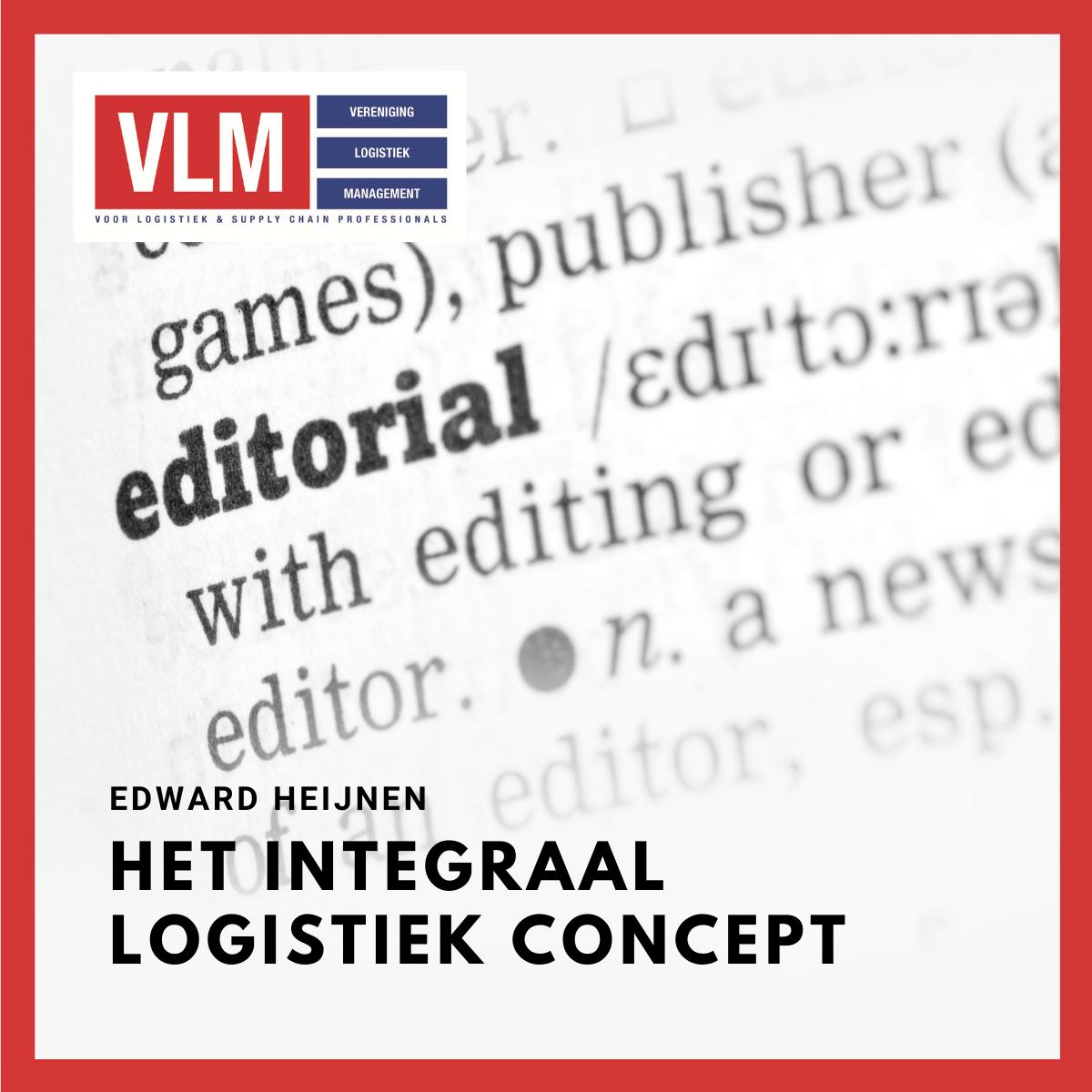 Column: Het integraal Logistiek Concept (ILC)